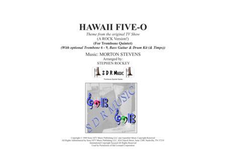Hawaii Five-O Theme (Trb Quintet - Opt up to 10 Trbs, Bass, Timps, Drum Kit)