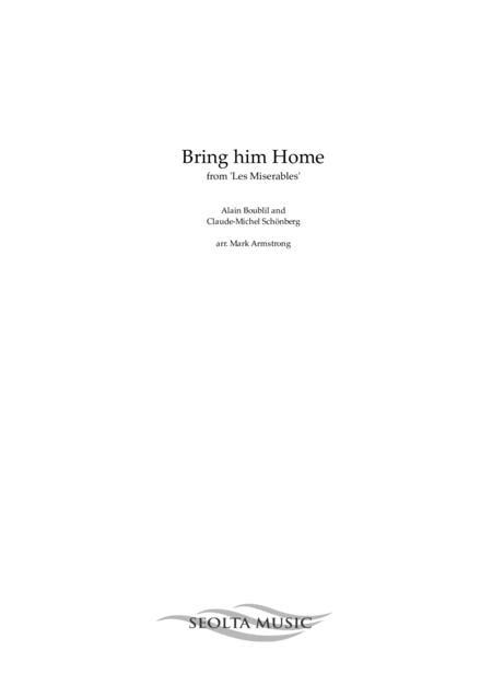 Bring him Home - arranged for solo voice and concert band