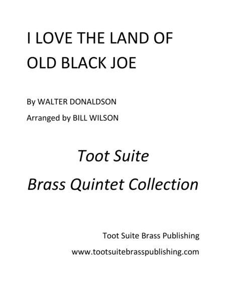 I Love the Land of Old Black Joe