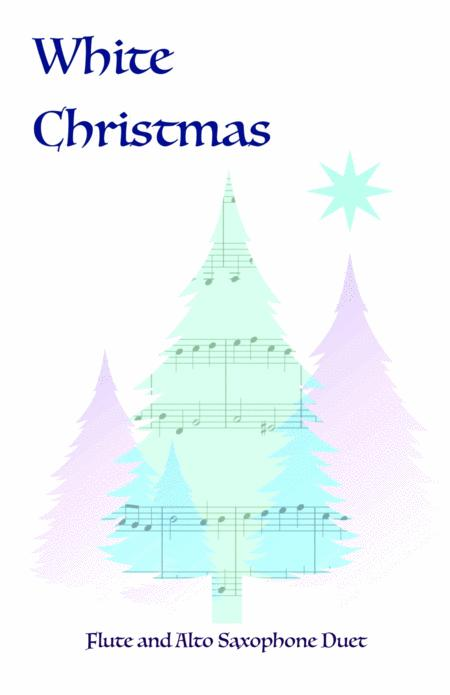 White Christmas, Duet for Flute and Alto Saxophone