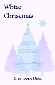 White Christmas, Duet for Two Trombones