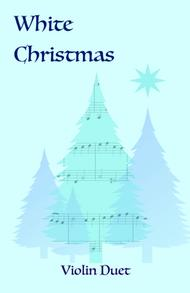 White Christmas, Duet for Two Violins