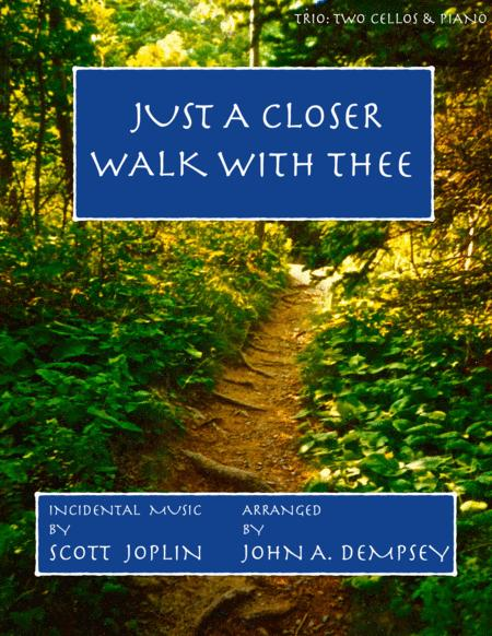 Just a Closer Walk with Thee / Solace (Trio for Two Cellos and Piano)