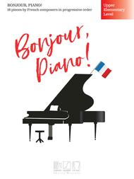 Bonjour, Piano! - Upper Elementary Level