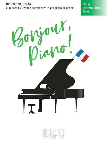 Bonjour, Piano! - Early Intermediate Level