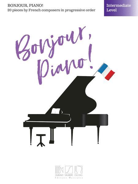 Bonjour, Piano! - Intermediate Level