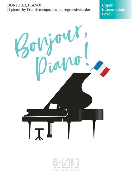 Bonjour, Piano! - Upper Intermediate Level