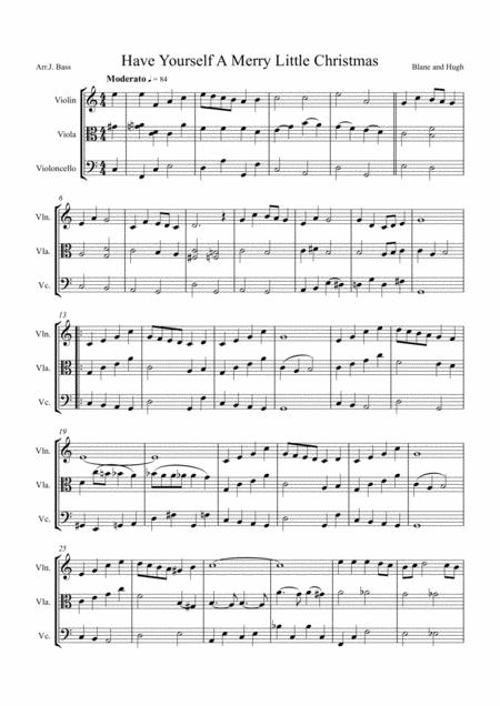 Have Yourself A Merry Little Christmas  from MEET ME IN ST. LOUIS, arranged for String Trio (Violin, Violaand'Cello)