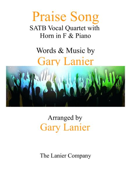 PRAISE SONG (SATB Vocal Quartet with Horn in F & Piano)