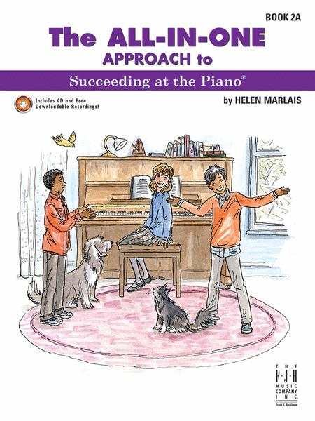 All In One Approach to Succeeding at the Piano Book 2A