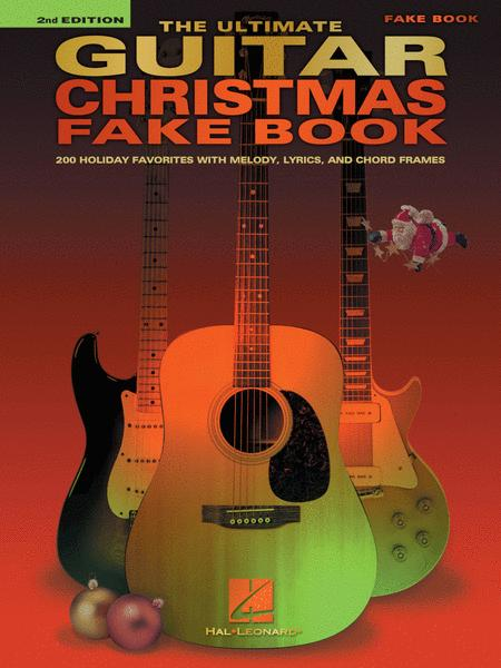 The Ultimate Guitar Christmas Fake Book - 2nd Edition