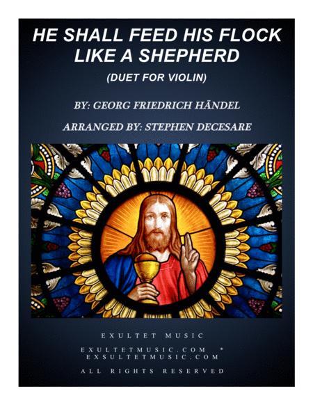 He Shall Feed His Flock Like A Shepherd (Violin Duet)