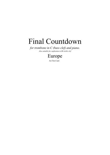 Final Countdown. For Trombone (bass clef in C) and Piano