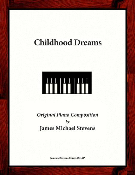 Childhood Dreams (original piano composition)