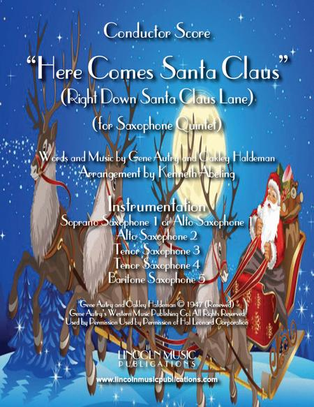 Here Comes Santa Claus (for Saxophone Quintet SATTB or AATTB)