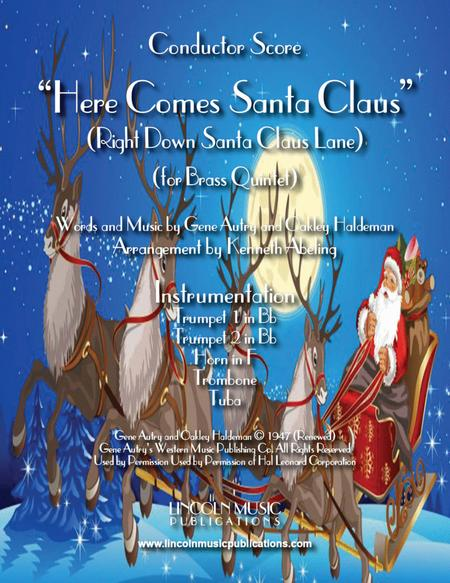 Here Comes Santa Claus (for Brass Quintet)