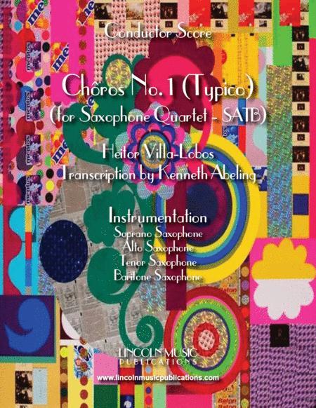 Heitor Villa-Lobos - Chôro No. 1 (Typico) (for Saxophone Quartet SATB)