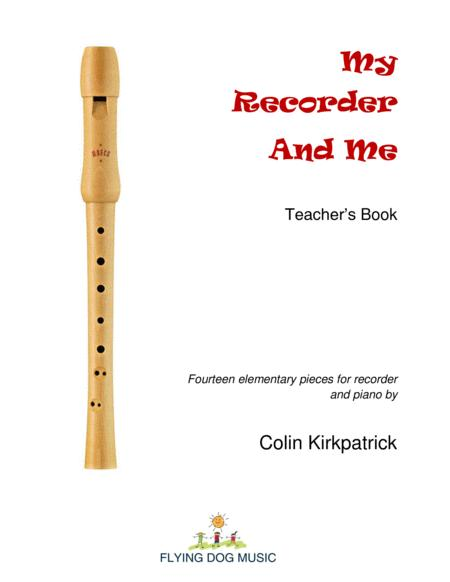 My Recorder and Me