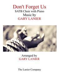 DON'T FORGET US (SATB Choir with Piano)