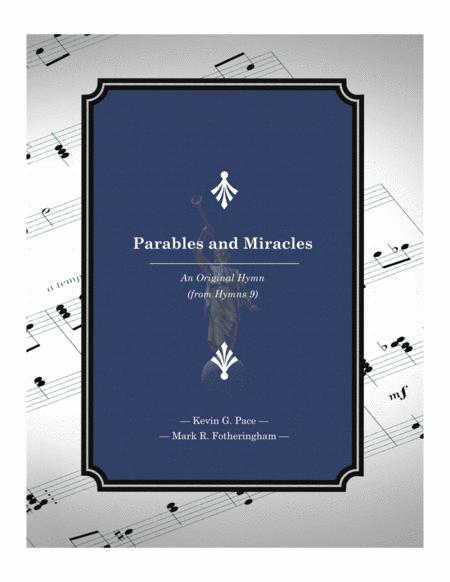 Parables and Miracles - an original hymn for SATB voices