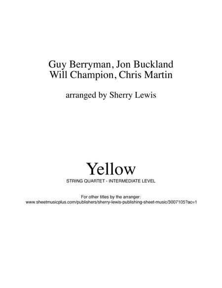 Yellow for STRING QUARTET, String Trio, String Duo, Solo Violin, String Quartet + string bass chord chart, arranged by Sherry Lewis