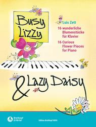 Busy Lizzy & Lazy Daisy