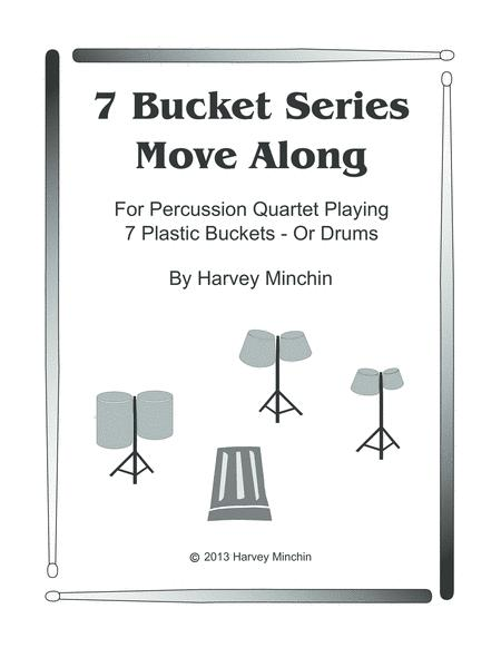 7 Bucket Series - Move Along