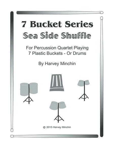 7 Bucket Series - Sea Side Shuffle