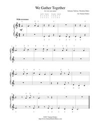 We Gather Together (The Thanksgiving Hymn) - for very easy piano