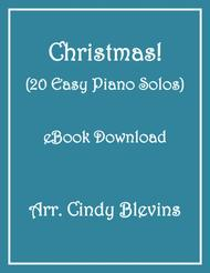 Christmas! (20 Easy Piano Solos)