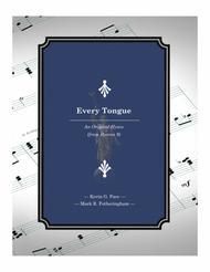 Every Tongue - an original hymn