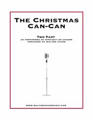 The Christmas Can-Can (as performed by Straight No Chaser) - Two Part