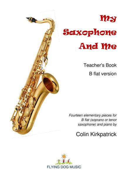 My Saxophone and Me (B flat version)