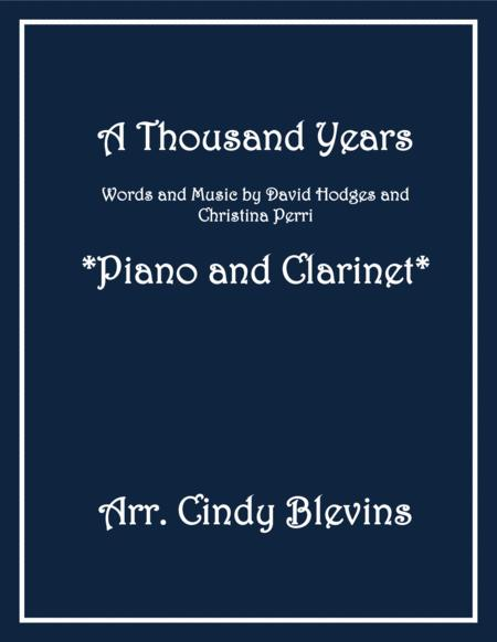 A Thousand Years, arranged for Piano and Bb Clarinet
