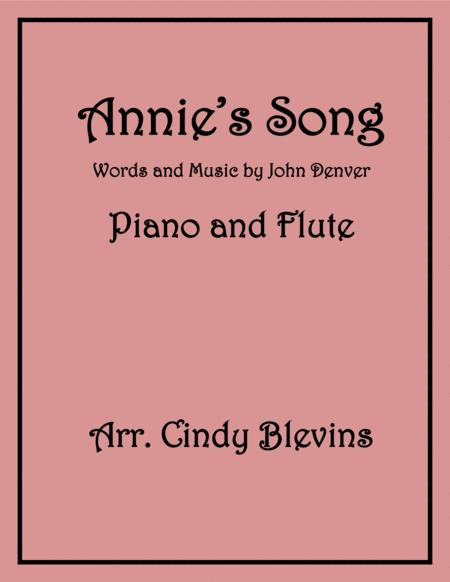 Annie's Song, arranged for Piano and Flute