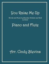 You Raise Me Up, arranged for Piano and Flute