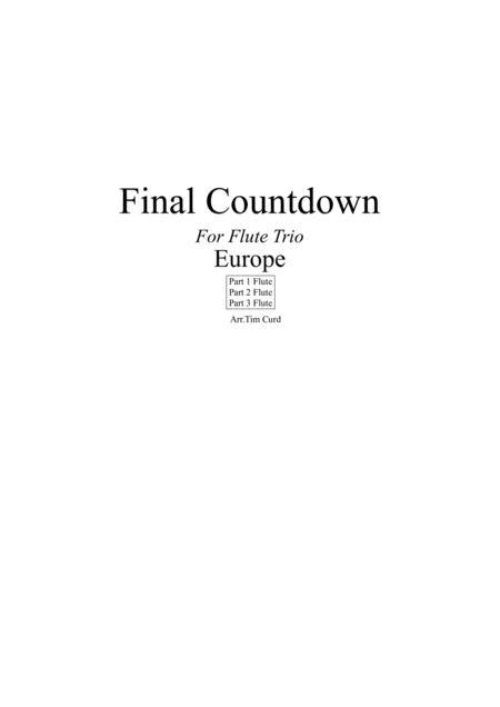 Final Countdown. For Flute Trio