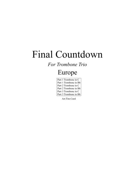 Final Countdown. For Trombone Trio (Bass and Treble Clef)