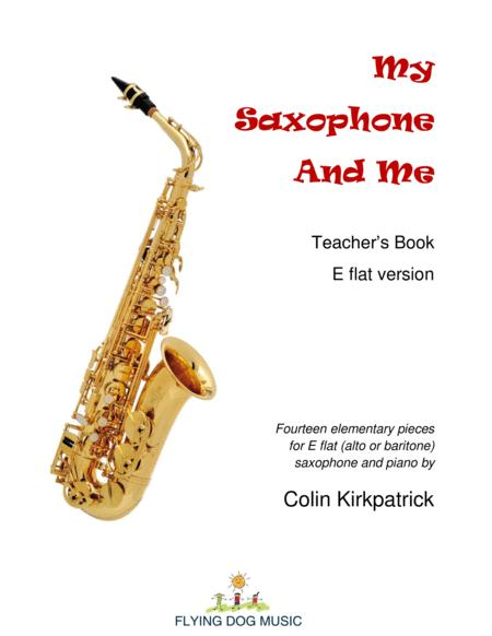 My Saxophone and Me (E flat version)