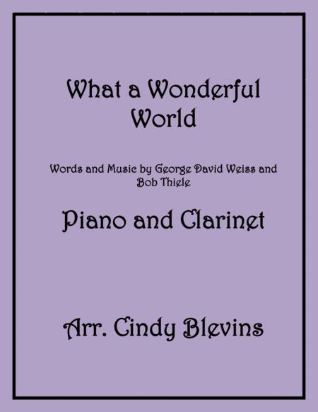 What A Wonderful World, arranged for Piano and Bb Clarinet