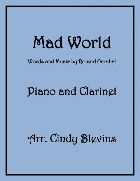Mad World, arranged for Piano and Bb Clarinet