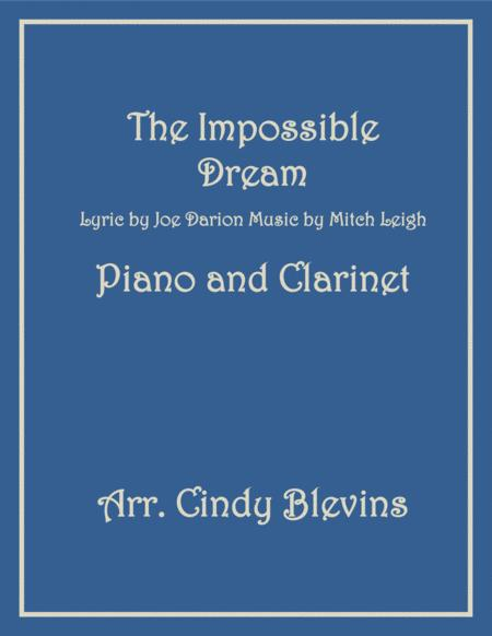 The Impossible Dream, arranged for Piano and Bb Clarinet