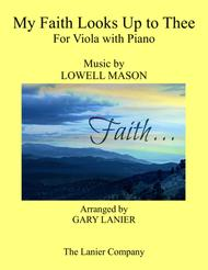 MY FAITH LOOKS UP TO THEE (Viola & Piano with Score/Part)