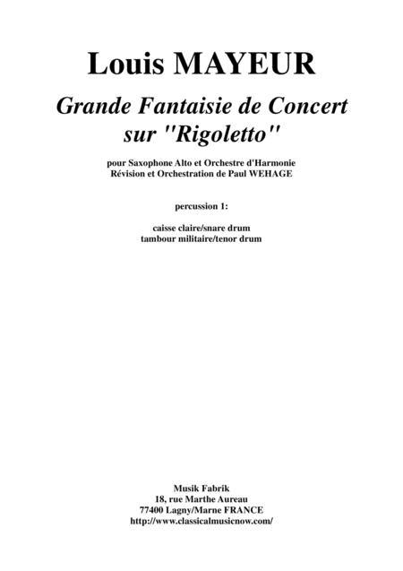 Louis Mayeur:  Grande Fantaisie de Concert sur Rigoletto (de Verdi) for alto saxophone and concert band: percussion 1 part