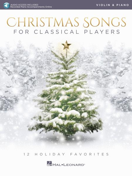 Christmas Songs for Classical Players - Violin and Piano