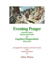 Evening Prayer (from Hansel and Gretel arr. for soprano and alto voices and classical guitar)