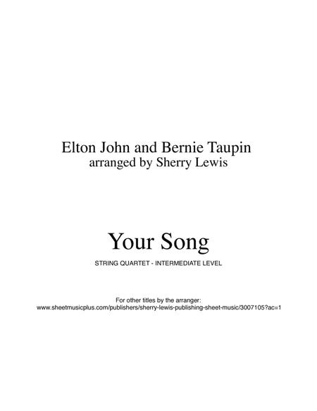 Your Song for STRING QUARTET, String Trio, String Duo, Solo Violin, String Quartet + string bass chord chart, arranged by Sherry Lewis