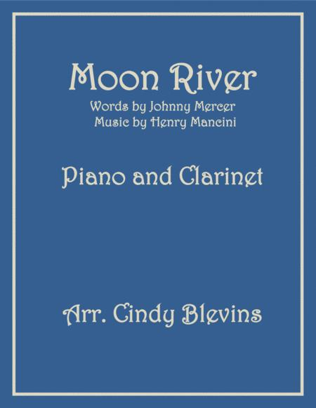Moon River, arranged for Piano and Bb Clarinet