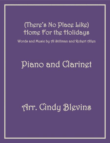 (There's No Place Like) Home For The Holidays, arranged for Piano and Bb Clarinet