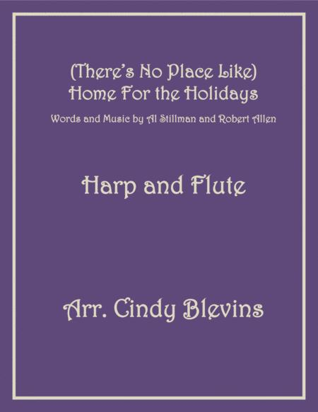 (There's No Place Like) Home For The Holidays, arranged for Harp and Flute